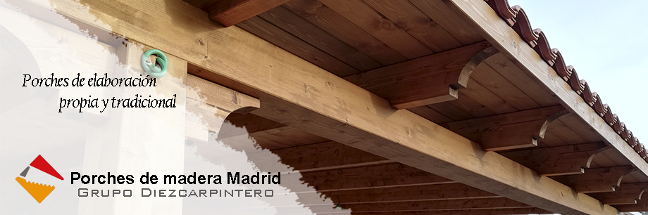 Porches de madera en Madrid